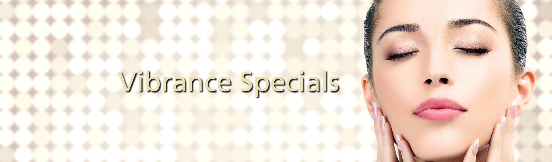 Vibrance Medspa Monthly Specials